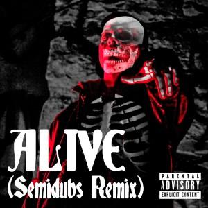Album Alive (Semidubs Remix) (Explicit) from Modo
