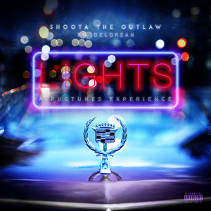 Album Lights from Shoota the Outlaw