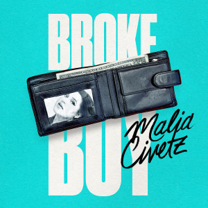 Album Broke Boy from Malia Civetz