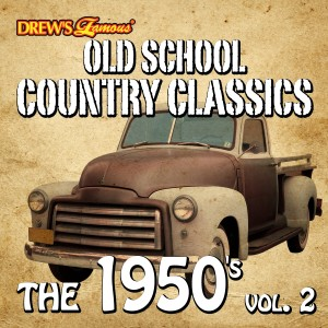 The Hit Crew的專輯Old School Country Classics: The 1950's, Vol. 2