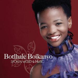 Album Spoken Word & Music from Botlhale Boikanyo