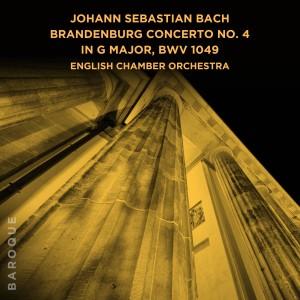 English Chamber Orchestra的專輯Johann Sebastian Bach: Brandenburg Concerto No. 4 in G Major, BWV 1049