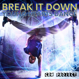 Break It Down! - Young Hearts Dance