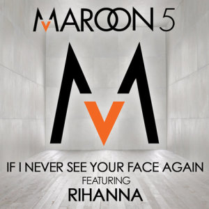 Maroon 5的專輯If I Never See Your Face Again