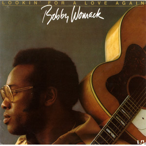 Lookin' For Love Again 2008 Bobby Womack