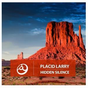 Album Hidden Silence from Placid Larry