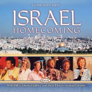 Israel Homecoming 2005 Bill & Gloria Gaither