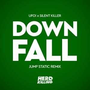 Album Downfall (Jump Static Remix) from UFO!