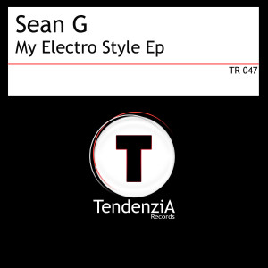 Album My Electro Style Ep from Sean G
