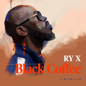 Album I'm Fallin' from Black Coffee