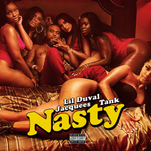 Lil Duval的專輯Nasty