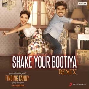 "Album Shake Your Bootiya (Remix by Aishwarya Tripathi) [From ""Finding Fanny""] from Sachin Jigar"