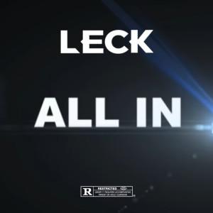 อัลบัม All In (Explicit) ศิลปิน Leck