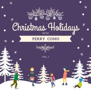 Christmas Holidays with Perry Como, Vol. 1
