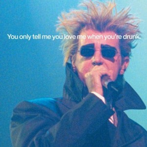 Pet Shop Boys的專輯You Only Tell Me You Love Me When You're Drunk