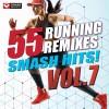 Power Music Workout Album 55 Smash Hits! - Running Remixes Vol. 7 Mp3 Download