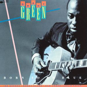 Born To Be Blue 1989 Grant Green