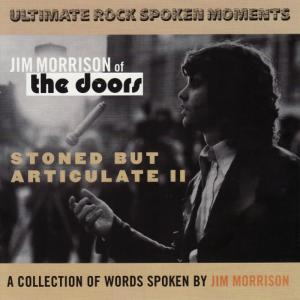 Album Stoned But Articulate II from Jim Morrison