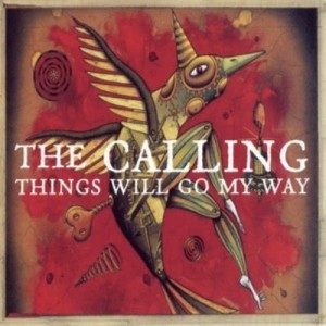 The Calling的專輯Things Will Go My Way