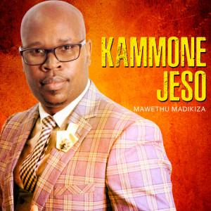 Album Kammone Jeso from Mawethu Madikiza