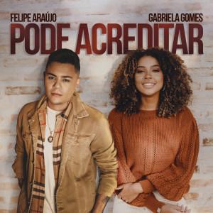 Album Pode Acreditar (Conexão Gospel) from Felipe Araújo