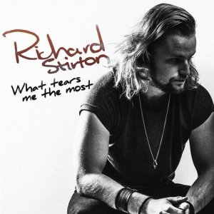 Album What Tears Me The Most from Richard Stirton