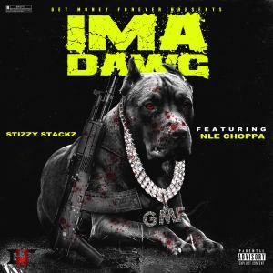 Album Ima Dog (feat. NLE Choppa) from Stizzy Stackz
