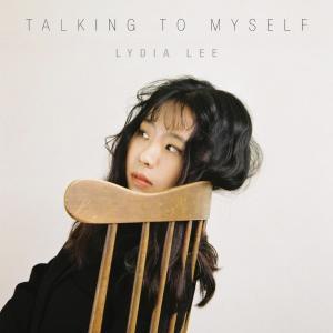 LYDIA LEE的專輯Talking to Myself