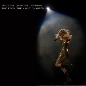 Taylor Swift的專輯Fearless (Taylor's Version): The From The Vault Chapter