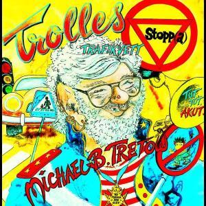 Trolles Trafikvett - Stopp 2005 Michael B. Tretow