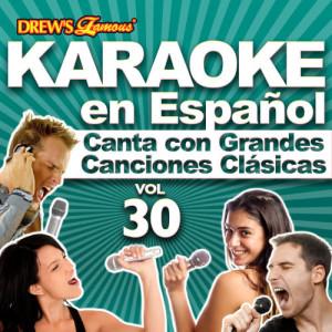 The Hit Crew的專輯Karaoke en Español: Canta Con Grandes Canciones Clásicas, Vol. 30
