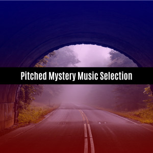 Album Pitched Mystery Music Selection from V A
