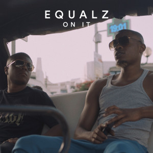 Album On It from Equalz