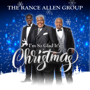 Album I'm So Glad It's Christmas from The Rance Allen Group
