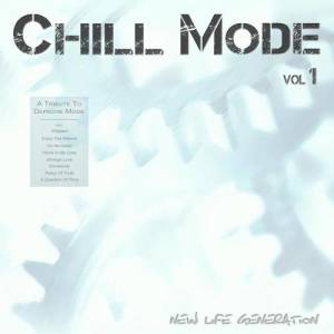 Album Chill Mode - A Tribute To Depeche Mode from New Life Generation