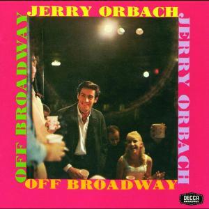 Jerry Orbach: Off Broadway 1963 Jerry Orbach