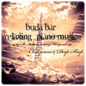 Album Buda Bar (Relaxing Piano Music) from Piano Chill
