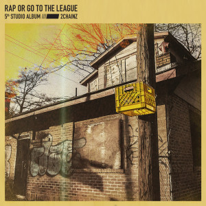 Rap Or Go To The League 2019 2 Chainz