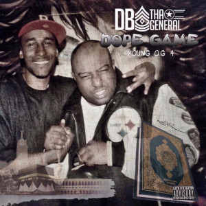 Album Dope Game Young O.G 4 from DB Tha General