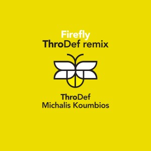 Album Firefly (Throdef Remix) from ThroDef