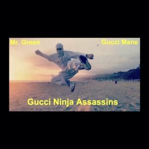 Gucci Mane的專輯Gucci Ninja Assassins