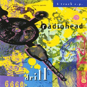 Radiohead的專輯Drill EP