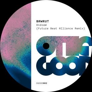 Album AndreW (Future Beat Alliance Remix) from Bawrut
