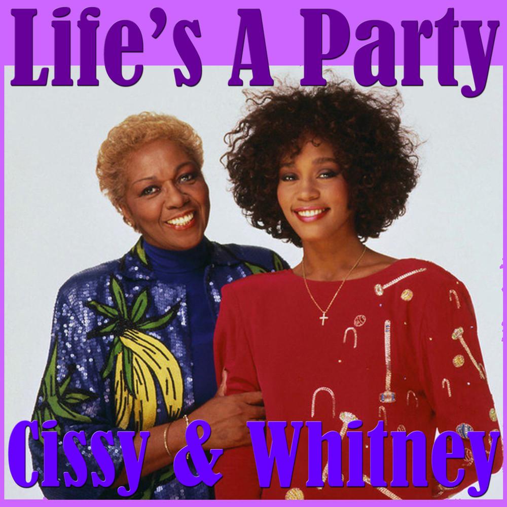 ฟังเพลงอัลบั้ม Life's A Party- Cissy & Whitney