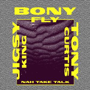 Album Nah Take Talk from Jigsy King