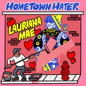 Album Hometown Hater from Lauriana Mae