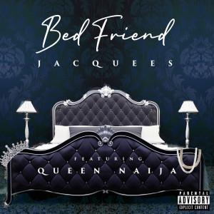Jacquees的專輯Bed Friend (Explicit)