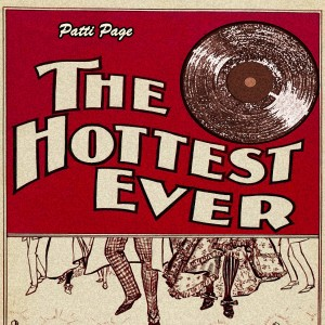 Patti Page的專輯The Hottest Ever