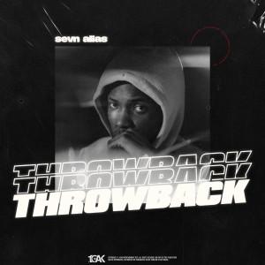 Album Throwback (Explicit) from Sevn Alias