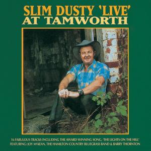 Live At Tamworth 1996 Slim Dusty